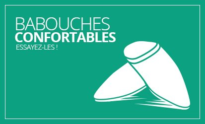 Babouches confortables